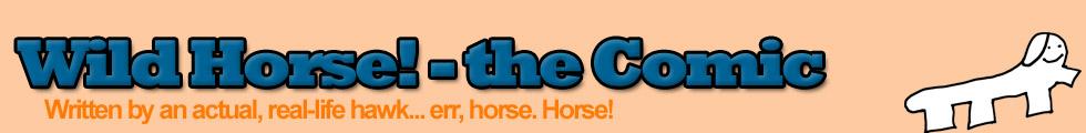 Wild Horse! - the Comic